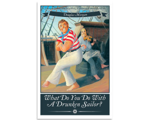 What Do You Do With a Drunken Sailor?